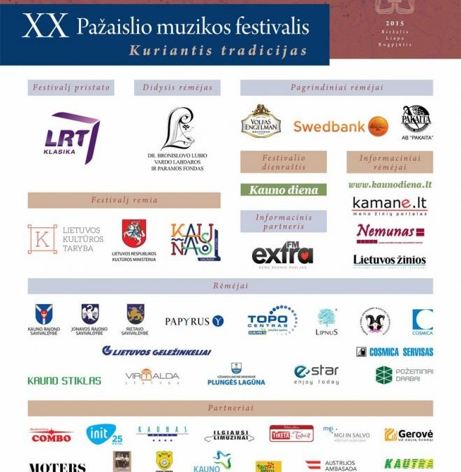In 2015 we supported XX Pažaislis Music Festival: