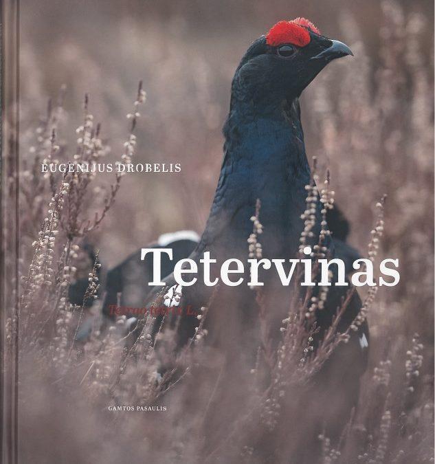 2017 parėmėme Eugenijaus Drobelio knygos Tetervinas išleidimą
